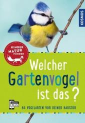 Welcher Gartenvogel ist das? Kindernaturführer