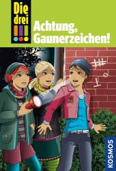 Die drei !!!, Achtung, Gaunerzeichen! Cover