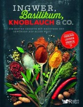 Ingwer, Basilikum, Knoblauch & Co. Cover