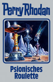 Perry Rhodan - Psionisches Roulette Cover