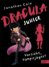 Dracula junior - Vorsicht, Vampirjäger!