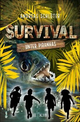 Survival - Unter Piranhas