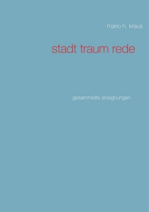 Stadt Traum Rede