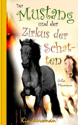 Der Mustang und der Zirkus der Schatten