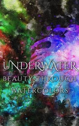 Underwater Beauty Through Watercolors