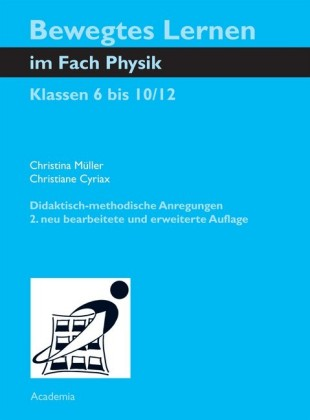 Bewegtes Lernen im Fach Physik