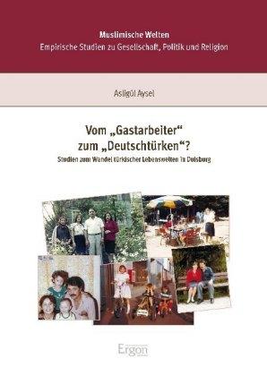 Vom 'Gastarbeiter' zum 'Deutschtürken'?
