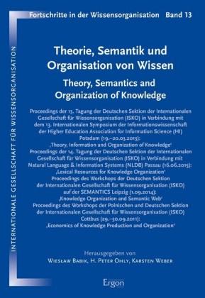Theorie, Semantik und Organisation von Wissen