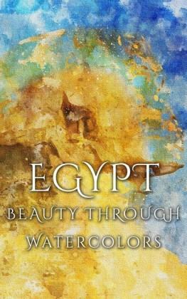 Egypt Beauty Through Watercolors