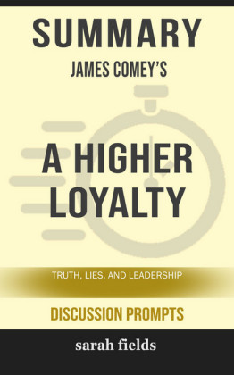 Summary: James Comey's A Higher Loyalty