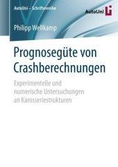 Prognosegüte von Crashberechnungen