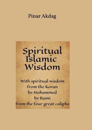 Spiritual Islamic Wisdom