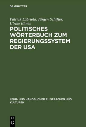 Politisches Wörterbuch zum Regierungssystem der USA