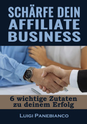 Schärfe dein Affiliate Business