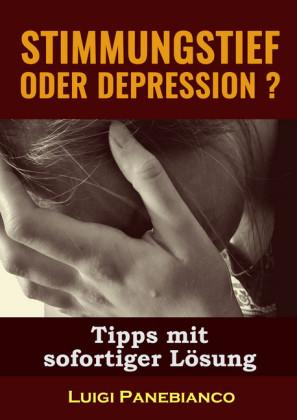 Stimmungstief oder Depression