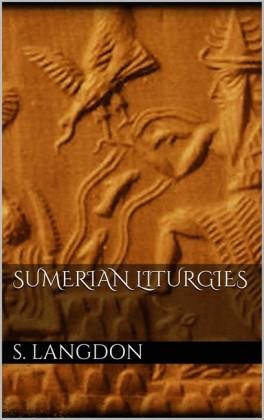 Sumerian Liturgies