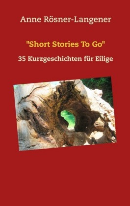 """""""Short Stories To Go"""""""