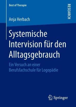 Systemische Intervision für den Alltagsgebrauch