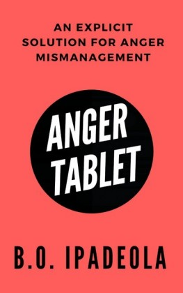 Anger Tablet