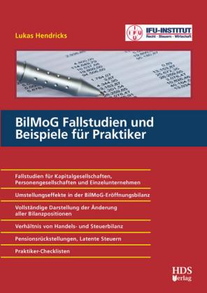 BilMoG Fallstudien und Beispiele für Praktiker