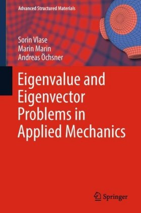 Eigenvalue and Eigenvector Problems in Applied Mechanics