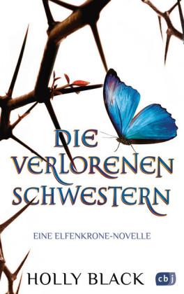 Die verlorenen Schwestern - Eine Elfenkrone-Novelle