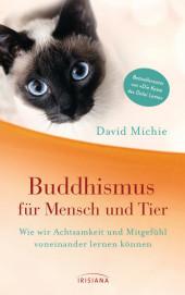 Buddhismus für Mensch und Tier