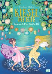 Kiesel, die Elfe - Sommerfest im Veilchental