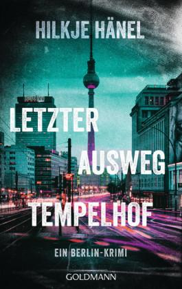 Letzter Ausweg Tempelhof