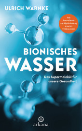 Bionisches Wasser