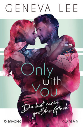 Only with You - Du bist mein größtes Glück