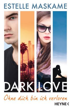 DARK LOVE - Ohne dich bin ich verloren