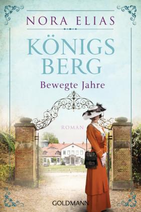 Königsberg. Bewegte Jahre