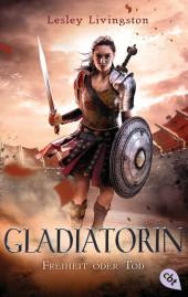 Gladiatorin - Freiheit oder Tod