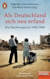 Als Deutschland sich neu erfand