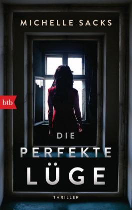 Die perfekte Lüge