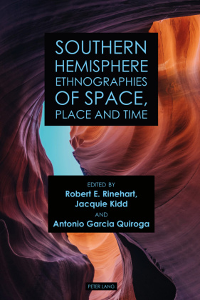 Southern Hemisphere Ethnographies of Space, Place, and Time
