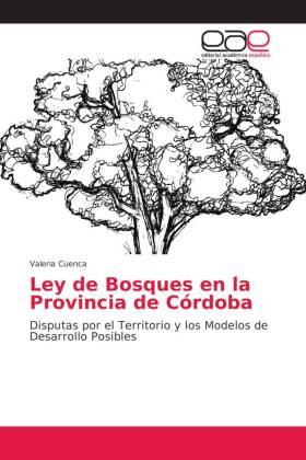 Ley de Bosques en la Provincia de Córdoba