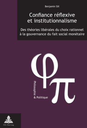 Confiance réflexive et institutionnalisme