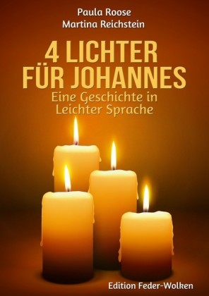 4 Lichter für Johannes