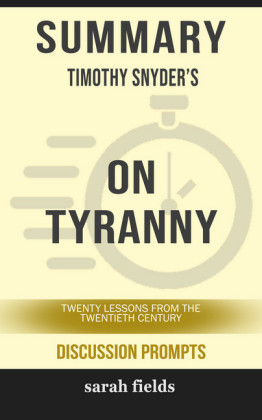 Summary: Timothy Snyder's On Tyranny