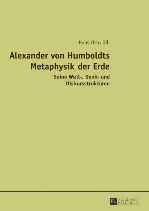 Alexander von Humboldts Metaphysik der Erde
