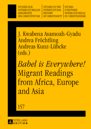 """""""Babel is Everywhere!"""" Migrant Readings from Africa, Europe and Asia"""