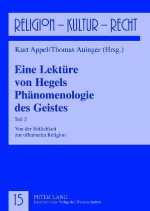 Eine Lektüre von Hegels Phänomenologie des Geistes