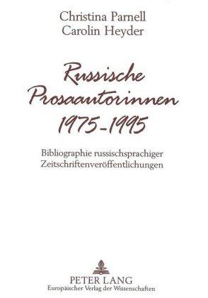 Russische Prosaautorinnen 1975-1995