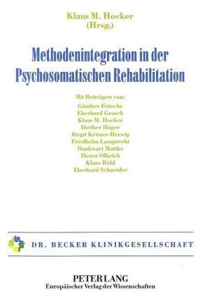 Methodenintegration in der Psychosomatischen Rehabilitation