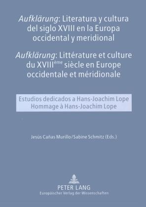 """""""Aufklärung"""": Literatura y cultura del siglo XVIII en la Europa occidental y meridional- """"Aufklärung"""": Littérature et cu"""