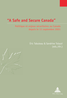 """A Safe and Secure Canada"""