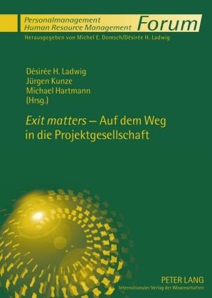 """""""Exit matters"""" - Auf dem Weg in die Projektgesellschaft"""