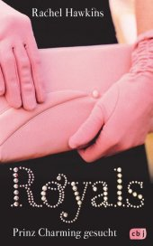 Royals - Prinz Charming gesucht Cover